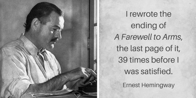Quote about revising by Ernest Hemingway (Catherine Hamrick). Photo courtesy of Lloyd Arnold with image of Hemingway at typewriter in 1939