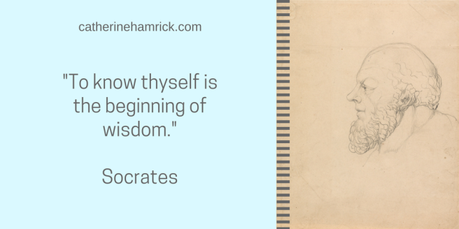To know thyself is the beginning of wisdom quote by Socrates via catherinehamrick.com chamrickwriter